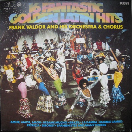 Frank Valdor ‎– 16 Fantastic Golden Latin Hits