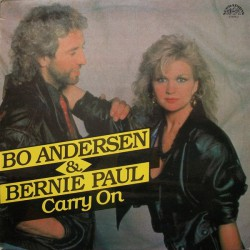 Bo Andersen & Bernie Paul ‎– Carry On