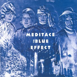 The Blue Effect ‎– Meditace