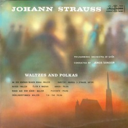 Johann Strauss*, Philharmonic Orchestra Of Győr* ‎– Waltzes And Polkas