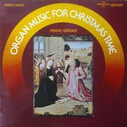 Gergely Ferenc ‎– Organ Music For Christmas Time