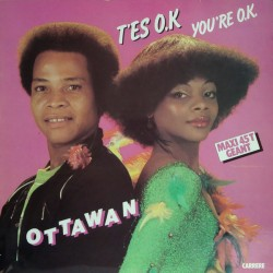 Ottawan ‎– T'es O.K. / You're O.K.
