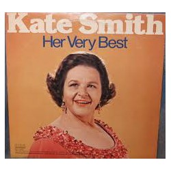 Kate Smith (2) – Her Very Best