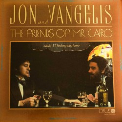 Jon And Vangelis ‎– The Friends Of Mr Cairo