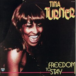 Tina Turner ‎– Freedom To Stay