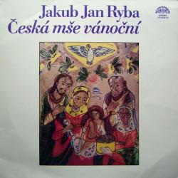 Jakub Jan Ryba - Czech Philharmonic Chorus - Česká Mše Vánoční - Czech Christmas Mass