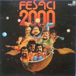 Fešáci – 2000