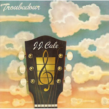 J.J. Cale – Troubadour