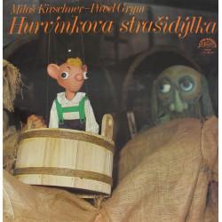 Spejbl & Hurvínek / Miloš Kirschner - Pavel Grym – Hurvínkova Strašidýlka