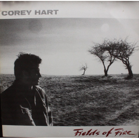 Corey Hart ‎– Fields Of Fire