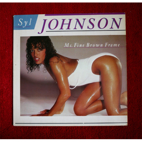 Syl Johnson ‎– Ms. Fine Brown Frame