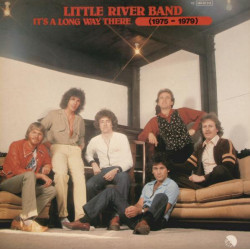 Little River Band – It's A Long Way There (1975-1979)