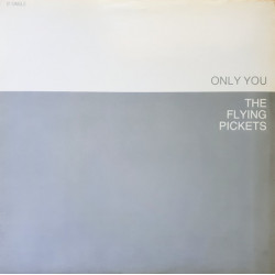 The Flying Pickets – Only You