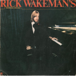 Rick Wakeman – Rick Wakeman's Criminal Record