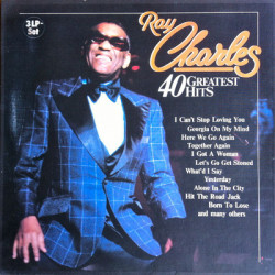 Ray Charles ‎– 40 Greatest Hits