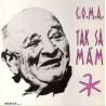 C.O.M.A. – Tak Sa Mám