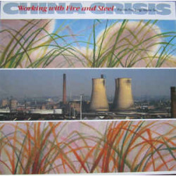 China Crisis – Working With Fire And Steel (Possible Pop Songs Volume Two)