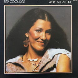 Rita Coolidge ‎– We're All Alone