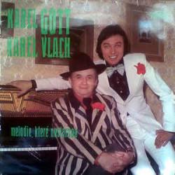 Karel Gott, Karel Vlach – Melodie, Které Nestárnou
