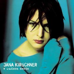 Jana Kirschner – V Cudzom Meste