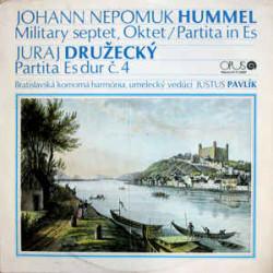 Johann Nepomuk Hummel, Juraj Družecký, Bratislava Chamber Harmony, Justus Pavlík – Military Septet, Oktet / Partita In Es
