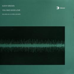 Kathy Brown – You Give Good Love