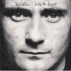 Phil Collins ‎– In The Air Tonight