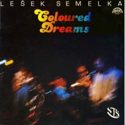 Lešek Semelka, SLS (5) – Coloured Dreams