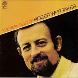 Roger Whittaker ‎– The Very Best Of Roger Whittaker