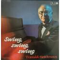 Tomáš Seidmann – Swing, swing, swing