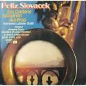 Felix Slovacek & Orchester Ladislav Staidl - Das Goldene Saxophon aus Prag