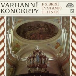 F. X. Brixi, J. V. Stamic, J. I. Linek – Varhanní Koncerty