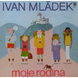Ivan Mládek – Moje Rodina