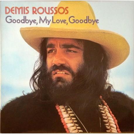 Demis Roussos – Goodbye, My Love, Goodbye