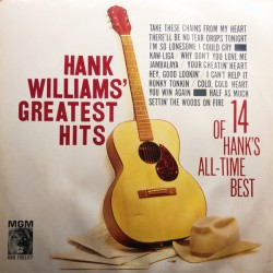 Hank Williams' Greatest Hits (14 Of Hank's All-Time Best)