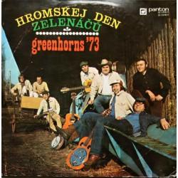 Greenhorns '73 - Hromskej Den Zelenáčů