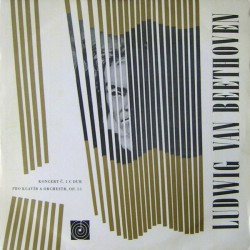 Ludwig Van Beethoven – Koncert Č. 1 C Dur Pro Klavír A Orchestr, Op. 15