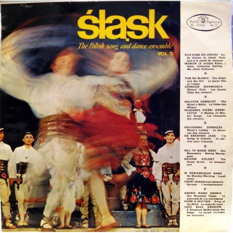 Śląsk, The Polish Song And Dance Ensemble Vol. 3