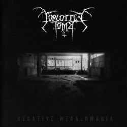Forgotten Tomb ‎– Negative Megalomania