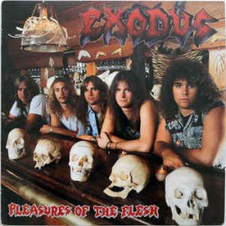 Exodus – Pleasures Of The Flesh