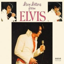 Elvis Presley ‎– Love Letters From Elvis