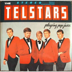 The Telstars ‎– The Telstars Playing Pop-Jazz
