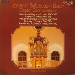 Johann Sebastian Bach - Ivan Sokol – Organ Compositions, BWV 537, 578, 534, 590, 543