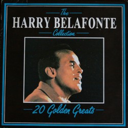 The Harry Belafonte Collection - 20 Golden Greats
