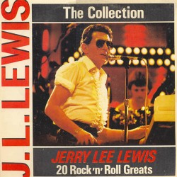 Jerry Lee Lewis – The Collection: 20 Rock'n'Roll Greats