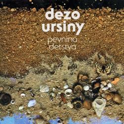 Dežo Ursiny - Pevnina Detstva