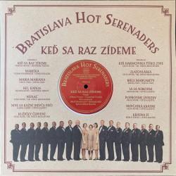 Bratislava Hot Serenades - Keď sa raz zídeme