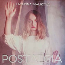 Katarína Máliková – Postalgia