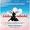 Waldemar Matuška - Láska nebeská/Písne z Muzikálu