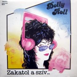 Dolly Roll – Zakatol A Szív..